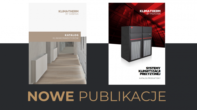 NEW catalogues of Klima-Therm solutions: SABIANA and MONTAIR [Polish]