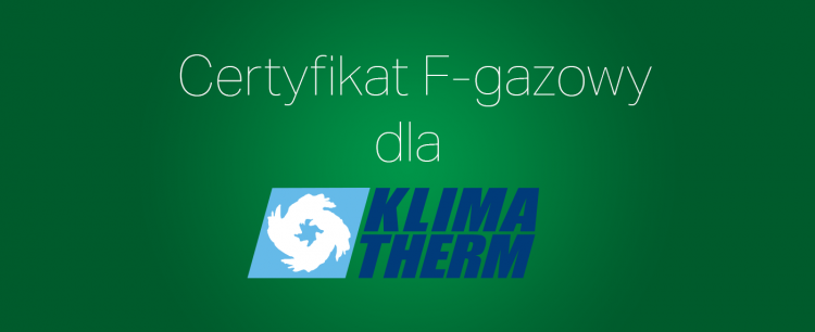 F-gas Certificate for KLIMA-THERM