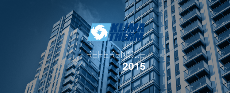 KLIMA-THERM presents THE MOST INTERESTING REFERENCES of 2015