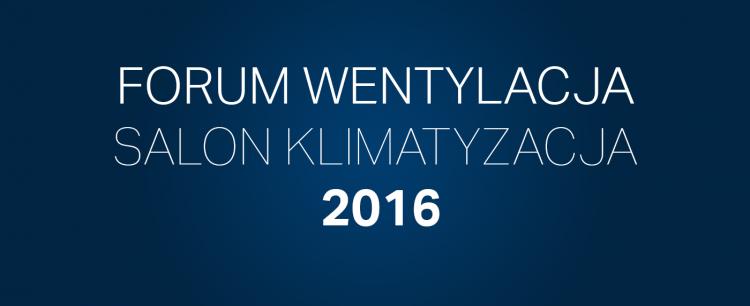 KLIMA-THERM patricipates FORUM WENTYLACJA - SALON KLIMATYZACJA 2016